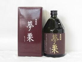 焼酎 日本酒 栗焼酎 夢栗 28度 720ml 高知
