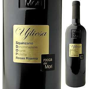 【6本〜送料無料】スクインツァーノ リゼルヴァ ウイリエーザ 2008 ロッカ デイ モリ 750ml [赤]Squinzano Riserva Ujliesa Rocca dei Mori