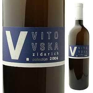 【6本〜送料無料】ヴィトフスカ コレッツィオーネ V 2006 ヅィダリッヒ 750ml [白]Vitovska Collezione V Zidarich