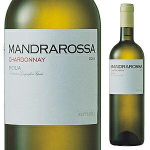 【6本〜送料無料】マンドラロッサ シャルドネ 2016 セッテソリ 750ml [白]MandraRossa Chardonnay Settesoli