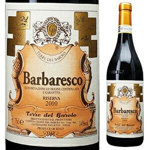 【6本〜送料無料】バルバレスコ リゼルヴァ 2010 テッレ デル バローロ 750ml [赤]Barbaresco Riserva Cantina Terre del Barolo