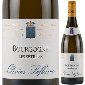 【6本〜送料無料】ブルゴーニュ レ セティーユ 2017 オリヴィエ ルフレーヴ 750ml [白]Bourgogne Les Setilles Olivier Leflaive