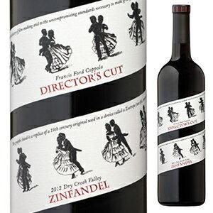 【6本〜送料無料】ディレクターズ カット ジンファンデル 2014 フランシス フォード コッポラ ワイナリー 750ml [赤]Director's Cut Zinfandel Francis Ford Coppola Winery