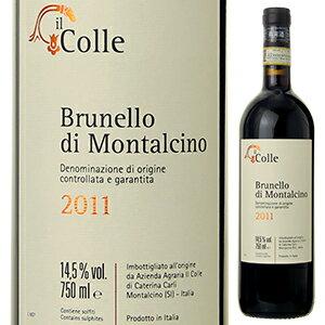 【6本〜送料無料】ブルネッロ ディ モンタルチーノ 2011 イル コッレ 750ml [赤]Brunello Di Montalcino Il Colle [ブルネロ]