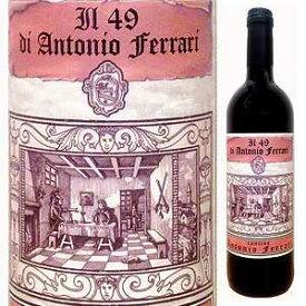 【送料無料】[2月21日(金)以降発送予定]イル 49 ディ アントニオ フェッラーリ 1949 750ml [赤]Il 49 Di Antonio Ferrari