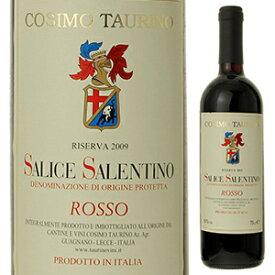 【6本〜送料無料】サリーチェ サレンティーノ ロッソ リゼルヴァ 2010 タウリーノ 750ml [赤]Salice Salentino Rosso Riserva Taurino