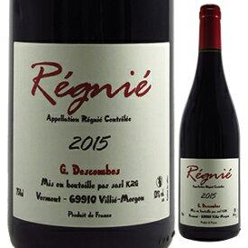 【6本〜送料無料】レニエ 2015 ジョルジュ デコンブ 750ml [赤]Regnie Georges Descombes