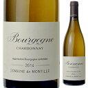 【6本〜送料無料】ブルゴーニュ ブラン 2015 ド モンティーユ 750ml [白]Bourgogne Blanc De Montille