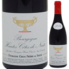 【6本〜送料無料】ブルゴーニュ オート コート ド ニュイ ルージュ 2017 ドメーヌ グロ フレール エ スール 750ml [赤]Bourgogne Hautes Cotes De Nuits Rouge Domaine Gros Frere Et Soeur