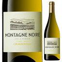 【6本〜送料無料】シャルドネ 2016 モンターニュ ノワール 750ml [白]Chardonnay Montagne Noire