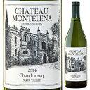 【6本〜送料無料】ナパ ヴァレー シャルドネ 2018 シャトー モンテレーナ 750ml [白]Napa Valley Chardonnay Chateau …