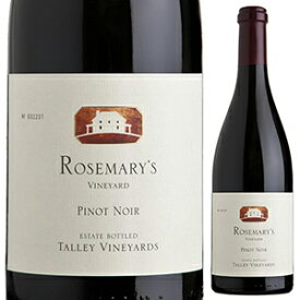 【6本〜送料無料】[12月4日(金)以降発送予定]ピノ ノワール ローズマリー ヴィンヤード アロヨ グランデ ヴァレー 2017 タリー 750ml [赤]Pinot Noir Rosemary's Vineyard Arroyo Grande Valley Talley