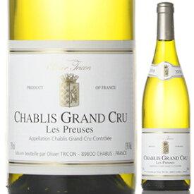 【6本〜送料無料】シャブリ グラン クリュ レ プリューズ 2010 オリヴィエ トリコン 750ml [白]Chablis Grand Cru Aoc Les Preuses Olivier Tricon
