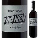 【6本〜送料無料】ピノ グリージョ 2015 ダリオ プリンチッチ 750ml [白]Pinot Grigio Dario Princic