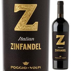 【6本〜送料無料】ゼット ジンファンデル 2019 ポッジョ レ ヴォルピ 750ml [赤]Z Zinfandel Poggio Le Volpi