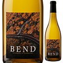 【6本〜送料無料】ベンド シャルドネ カリフォルニア 2017 750ml [白]Bend Chardonnay California