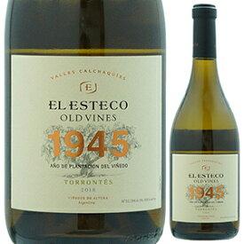 【6本〜送料無料】オールド ヴァイン 1945 トロンテス 2018 ボデガ エル エステコ 750ml [白]Old Vines 1945 Torrontes Bodega El Esteco