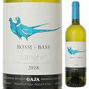 【6本〜送料無料】ロッシィ バス シャルドネ 2018 ガヤ 750ml [白]Rossi Bass Chardonnay Gaja