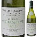 【送料無料】シャブリ グランクリュ レ クロ 2010 ウィリアム フェーヴル(ドメーヌ) 750ml [白]Chablis Grand Cru Les…