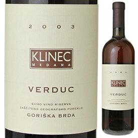 【送料無料】ヴェルドゥッツ 2003 クリネッツ 750ml [白]Verduc Klinec
