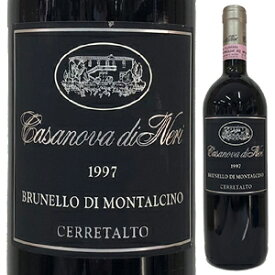 【送料無料】ブルネッロ ディ モンタルチーノ チェッレタルト 1997 カサノヴァ ディ ネリ 750ml [赤]Brunello di Montalcino Cerretalto Casanova di Neri [ブルネロ]