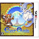 【3DSソフト】Ever Oasis 精霊とタネビトの蜃気楼【送料無料】