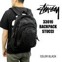 ステューシー STUSSY 33016 BACKPACK STUCCI バックパック リュックサック ブラック メンズ・レディース ファッション