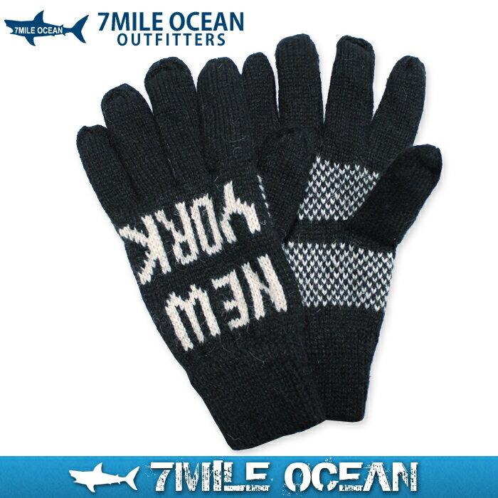 メール便 送料無料 7MILE OCEAN メンズ 手袋 グローブ ニット 毛糸 フリー ブラック 二重構造 裏起毛 冬物 防寒 あったか アメカジ カジュアル 人気 ブランド 通販
