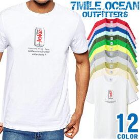 7MILE OCEAN Tシャツ メンズ 半袖 カットソー アメカジ メッセージ ジョーク コーラ ダイエット おもしろ ネタ 人気ブランド アウトドア ストリート 大き目 大きいサイズ ビックサイズ対応 12色