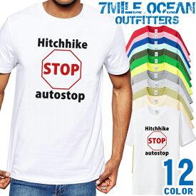 7MILE OCEAN Tシャツ メンズ 半袖 カットソー アメカジ ヒッチハイク 旅 海外旅行 バックパッカー Hitchhike ネタ おもしろ 人気ブランド アウトドア ストリート 大き目 大きいサイズ ビックサイズ対応 12色