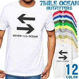 7MILE OCEAN Tシャツ メンズ 半袖 カットソー アメカジ 矢印 イラスト オシャレ 人気ブランド アウトドア ストリート 大き目 大きいサイズ ビックサイズ対応 12色