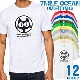 7MILE OCEAN Tシャツ メンズ 半袖 カットソー アメカジ ねこ ネコ 猫 名言 メッセージ 人気ブランド アウトドア ストリート 大き目 大きいサイズ ビックサイズ対応 12色