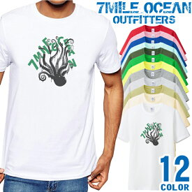 7MILE OCEAN Tシャツ メンズ 半袖 カットソー アメカジ タコ オクトパス 蛸 海 魚 人気ブランド アウトドア ストリート 大き目 大きいサイズ ビックサイズ対応 12色