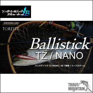 【12月下旬入荷分】【送料無料】YAMAGA Blanks(ヤマガブランクス)Ballistick(バリスティック)【94M TZ/NANO(94M TZ ナノ)】