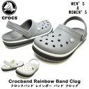 crocs クロックス205212 007/100Crocband Rainbow Band Clogクロックバンド レインボー バンド クロッグメンズ レディ…