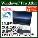 ★富士通 FMVA10034P LIFEBOOK A574/MX Windows 7 Celeron 標準2GB 500GB DVDスーパーマルチドライブ 15.6型 Microsoft Office