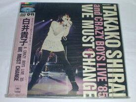 (LD:レーザーディスク)白井貴子& CRAZY BOYS LIVE '85/WE MUST CHANGE【中古】