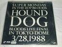 (LD:レーザーディスク)ハウンド・ドッグ/SUPER MONDAY IN THE 207 BLOODS HOUND DOG【中古】