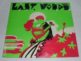 (LP)THE LAST WORDS 【中古】