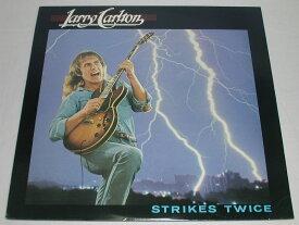 (LP)LARRY CARLTON ラリー・カールトン/STRIKES TWICE