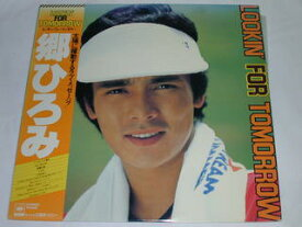 (LP)郷ひろみ/LOOKIN' FOR TOMORROW 【中古】