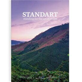 STANDART vol.3standing for the art of coffeeスペシャルティコーヒー文化を伝えるインディペンデントマガジンスタンダート第3号 日本版 ネコポス(メール便)でお届け