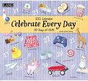 2021年 LANG社(ラング)カレンダー  セレブレイト エブリーディ (Celebrate Every Day)