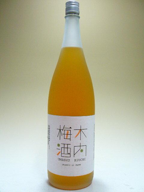 【大容量】木内梅酒 14.5度 1800ml
