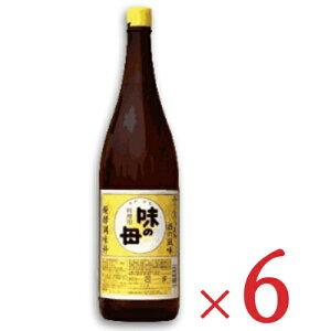《送料無料》味の母 1.8L (1800ml) × 6本 [味の一醸造]【料理用 みりん風調味料 一升瓶】
