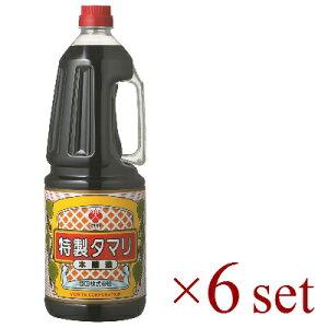 【マラソン限定!最大2000円OFFクーポン】《送料無料》 盛田 特製タマリ 1.8L×6 ペット 【たまり醤油】