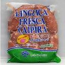 豚の腸詰生ソーセージ【BBQおすすめ】リングイッサ フレスカ カイピーラ ハーフサイズ ラテン大和 500g【冷凍便】