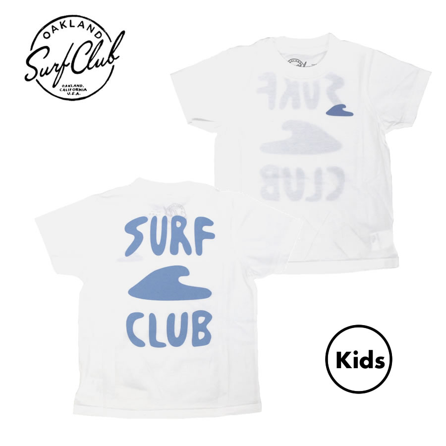 [送料無料] OAKLAND SURF CLUB (オークランドサーフクラブ) / キッズ 子供用 半袖 Tシャツ / MINI LAGUNA TEE - WHITE / MADE IN THE U.S.A.アメカジ サーフブランド カリフォルニア california 【t76】