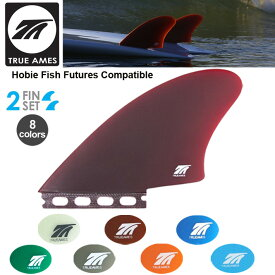 True Ames トゥルーアムス フィン Hobie Fish - Futures Compatible TWIN FINSホビーフィッシュキールフィンフューチャーフィン ツインフィン2本セット送料無料!あす楽!
