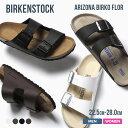【SALE/6月末出荷】 ビルケンシュトック BIRKENSTOCK Arizona Birko Flor アリゾナ メンズ レディース サンダル ビーチサンダ...